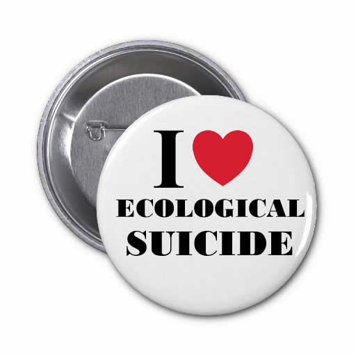 ECOLOGICAL SUICIDE